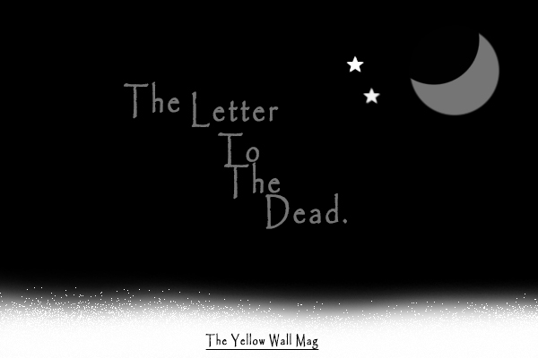 The letter to the dead - poem on The Yellow Wall Mag | River Phoenix, Sylvia Plath, Virginia Woolf, Kurt Cobain, Chester Bennigton
